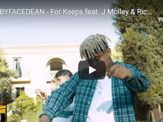 BABYFACEDEAN - For Keeps feat. J Molley & Ricco (Official Video)
