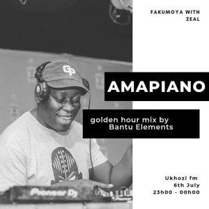 Bantu Elements, Golden Hour Mix, Ukhozi Fm, mp3, download, datafilehost, fakaza, Afro House, Afro House 2019, Afro House Mix, Afro House Music, Afro Tech, House Music, Amapiano, Amapiano Songs, Amapiano Music