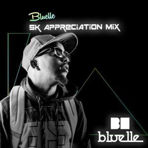 Bluelle , 5K Appreciation Mix, mp3, download, datafilehost, fakaza, Afro House, Afro House 2019, Afro House Mix, Afro House Music, Afro Tech, House Music
