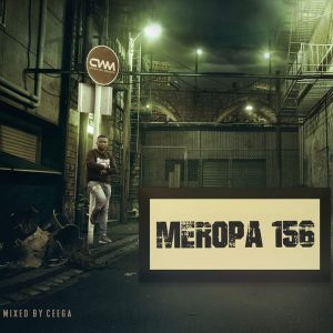 Ceega, Meropa 156, mp3, download, datafilehost, fakaza, Afro House, Afro House 2019, Afro House Mix, Afro House Music, Afro Tech, House Music