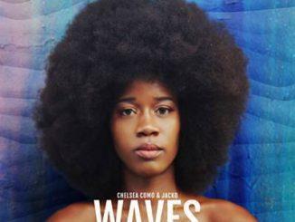 Chelsea Como, Jacko, Waves, Enoo Napa Remix, mp3, download, datafilehost, fakaza, Afro House, Afro House 2019, Afro House Mix, Afro House Music, Afro Tech, House Music Fester,