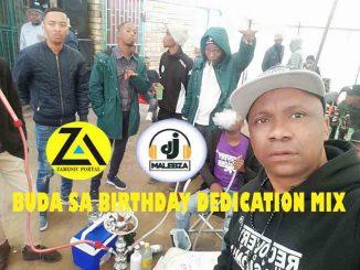 Dj Malebza, Buda SA Birthday Dedication Mix, Buda SA, mp3, download, datafilehost, toxicwap, fakaza, Deep House Mix, Deep House, Deep House Music, Deep Tech, Afro Deep Tech, House Music, Tech House