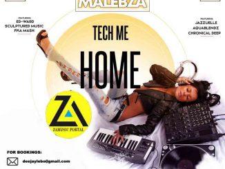 Dj Malebza, Tech Me Home (June 2019), Deep Tech, Tech House, mp3, download, datafilehost, toxicwap, fakaza, Deep House Mix, Deep House, Deep House Music, Deep Tech, Afro Deep Tech, House Music