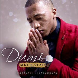 dumi mkokstad umthwalo mp3 download