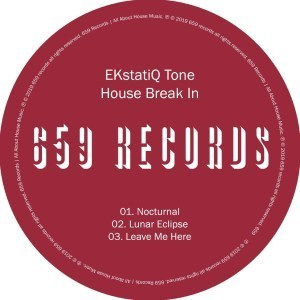 EKstatiQ Tone, House Break In, download ,zip, zippyshare, fakaza, EP, datafilehost, album, Deep House Mix, Deep House, Deep House Music, Deep Tech, Afro Deep Tech, House Music