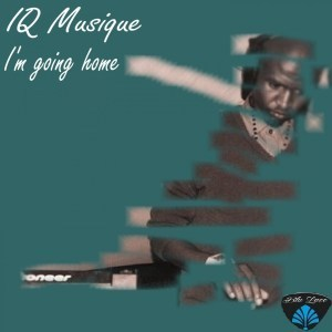 Download IQ Musique – I'm Going Home – ZAMUSIC