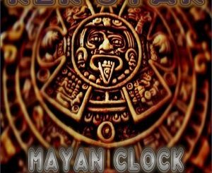 Kek'Star, Mayan Clock, mp3, download, datafilehost, fakaza, Afro House, Afro House 2019, Afro House Mix, Afro House Music, Afro Tech, House Music