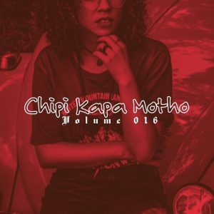 Lata SA, Chipi Kapa Motho Vol 016 Mix, mp3, download, datafilehost, fakaza, Afro House, Afro House 2019, Afro House Mix, Afro House Music, Afro Tech, House Music
