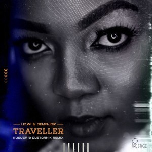 Lizwi, DeMajor, Traveller Remix Pack, download ,zip, zippyshare, fakaza, EP, datafilehost, album, Afro House, Afro House 2019, Afro House Mix, Afro House Music, Afro Tech, House Music