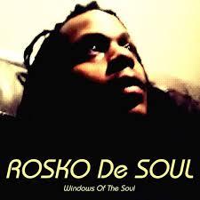 Rosko De Soul, Windows of the Soul, download ,zip, zippyshare, fakaza, EP, datafilehost, album, Deep House Mix, Deep House, Deep House Music, Deep Tech, Afro Deep Tech, House Music