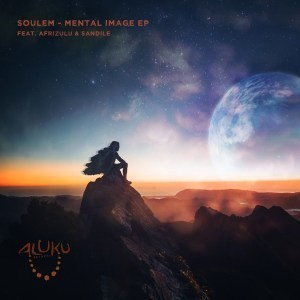Soulem, Mental Image, download ,zip, zippyshare, fakaza, EP, datafilehost, album, Afro House, Afro House 2019, Afro House Mix, Afro House Music, Afro Tech, House Music