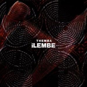 THEMBA, Ilembe, Original Mix, mp3