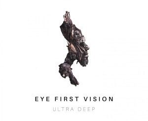 Ultra Deep, Eye First Vision, download ,zip, zippyshare, fakaza, EP, datafilehost, album, Deep House Mix, Deep House, Deep House Music, Deep Tech, Afro Deep Tech, House Music
