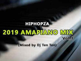 2019 Amapiano Mix, Dj Ten Ten, Amapiano 2019 Mix, mp3, download, datafilehost, toxicwap, fakaza, House Music, Amapiano, Amapiano 2019, Amapiano Mix, Amapiano Music