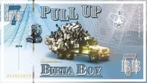 Burna Boy, Pull Up, mp3, download, datafilehost, fakaza, Afro House, Afro House 2019, Afro House Mix, Afro House Music, Afro Tech, House Music Fester,