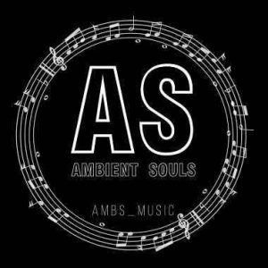 Ambient Souls, Tah Maestro, mp3, download, datafilehost, fakaza, Afro House, Afro House 2019, Afro House Mix, Afro House Music, Afro Tech, House Music, Amapiano, Amapiano Songs, Amapiano Music