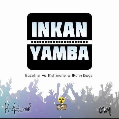Baseline vs Mshimane – Inkanyamba Ft. IRhon Dawgs