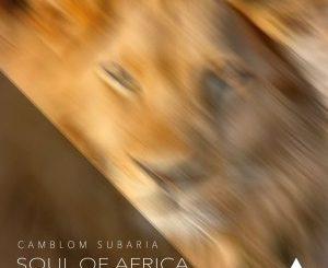 Camblom Subaria, Drums Of Africa, Original Mix, mp3, download, datafilehost, fakaza, Deep House Mix, Deep House, Deep House Music, Deep Tech, Afro Deep Tech, House Music
