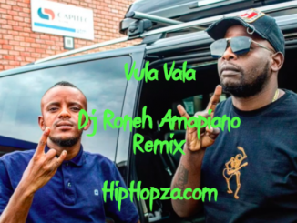 DJ Maphorisa, Kabza De Small, Vula Vala, Nokwazi, Vigro Deep (Dj Roneh Remix), mp3, download, datafilehost, toxicwap, fakaza, Afro House, Afro House 2019, Afro House Mix, Afro House Music, House Music, Amapiano, Amapiano 2019, Amapiano Mix, Amapiano Music