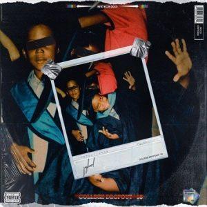 DOWNLOAD Jayhood - College Dropout 18 Mixtape – ZAMUSIC