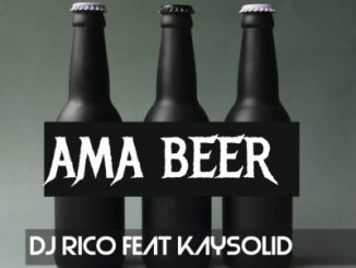 Dj Rico, Ama Beer, Kaysolid, mp3, download, datafilehost, fakaza, Afro House, Afro House 2019, Afro House Mix, Afro House Music, Afro Tech, House Music, Amapiano, Amapiano Songs, Amapiano Music