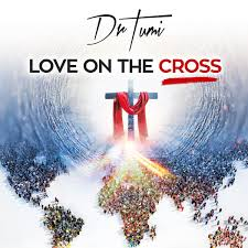 Dr Tumi, Love On he Cross, download ,zip, zippyshare, fakaza, EP, datafilehost, album, Gospel Songs, Gospel, Gospel Music, Christian Music, Christian Songs