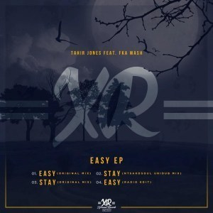 Tahir Jones, Fka Mash, Easy, download ,zip, zippyshare, fakaza, EP, datafilehost, album, Deep House Mix, Deep House, Deep House Music, Deep Tech, Afro Deep Tech, House Music