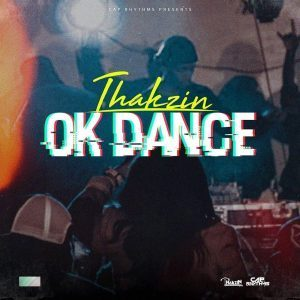 DOWNLOAD Dj Thakzin – OK Dance – ZAMUSIC