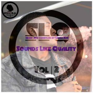 Uncle Bae, Sounds Like Quality vol 2, download, zip, zippyshare, fakaza, EP, datafilehost, album,Afro House, Afro House 2019, Afro House Mix, Afro House Music, Afro Tech, House Music