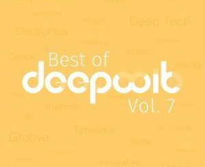 VA, Best of DeepWit, Vol. 7, download ,zip, zippyshare, fakaza, EP, datafilehost, album, , Deep House Mix, Deep House, Deep House Music, Deep Tech, Afro Deep Tech, House Music