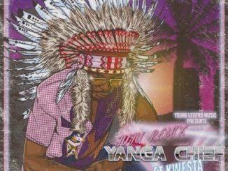 Yanga Chief, Juju, Remix, Kwesta, mp3, download, datafilehost, fakaza, Afro House, Afro House 2019, Afro House Mix, Afro House Music, Afro Tech, House Music