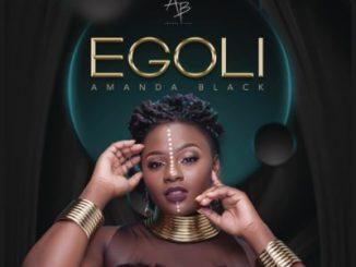 Amanda Black , Egoli, mp3, download, datafilehost, toxicwap, fakaza, Kwaito Songs, Kwaito, Kwaito Mix, Kwaito Music, Kwaito Classics, Pop Music, Pop, Afro-Pop