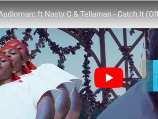 Audiomarc, Catch It, Nasty C, Tellaman, video, mp3, download, datafilehost, toxicwap, fakaza, Hiphop, Hip hop music, Hip Hop Songs, Hip Hop Mix, Hip Hop, Rap, Rap Music