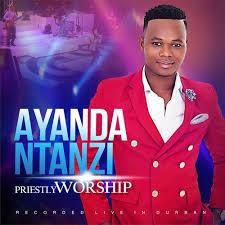 Ayanda Ntanzi, Priestly Worship, download ,zip, zippyshare, fakaza, EP, datafilehost, album, Gospel Songs, Gospel, Gospel Music, Christian Music, Christian Songs
