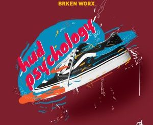 BRKEN Worx, Hud Psychology, download ,zip, zippyshare, fakaza, EP, datafilehost, album, Deep House Mix, Deep House, Deep House Music, Deep Tech, Afro Deep Tech, House Music
