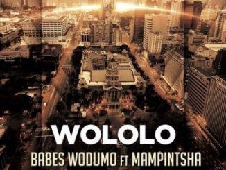 Babes Wodumo, Mampintsha, Wololo, mp3, download, datafilehost, toxicwap, fakaza, Kwaito Songs, Kwaito, Kwaito Mix, Kwaito Music, Kwaito Classics, Pop Music, Pop, Afro-Pop