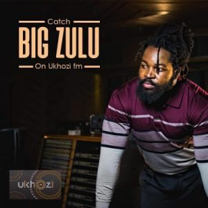 Big Zulu, Unqonqoshe Wonqonqoshe, download ,zip, zippyshare, fakaza, EP, datafilehost, album, Hiphop, Hip hop music, Hip Hop Songs, Hip Hop Mix, Hip Hop, Rap, Rap Music