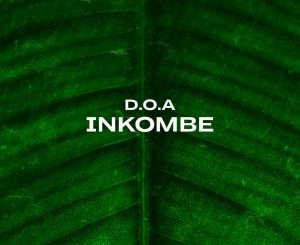D.O.A, Inkobe, download ,zip, zippyshare, fakaza, EP, datafilehost, album, Afro House, Afro House 2019, Afro House Mix, Afro House Music, Afro Tech, House Music