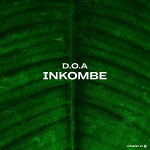 D.O.A, Inkobe, download ,zip, zippyshare, fakaza, EP, datafilehost, album, Afro House, Afro House 2019, Afro House Mix, Afro House Music, Afro Tech, House Music