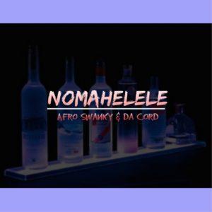Da Cord, Afro Swanky, Nomahelele , Afro Tech Mix, mp3, download, datafilehost, toxicwap, fakaza, Afro House, Afro House 2019, Afro House Mix, Afro House Music, Afro Tech, House Music