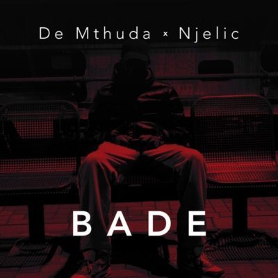 De Mthuda Ft. Ngelic – Bade