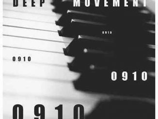 Deep Movement, CJ Keys, 0910, mp3, download, datafilehost, toxicwap, fakaza, Afro House, Afro House 2019, Afro House Mix, Afro House Music, Afro Tech, House Music