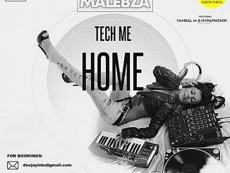 Dj Malebza, Tech Me Home (August 2019), Tech Me Home, mp3, download, datafilehost, toxicwap, fakaza, Deep House Mix, Deep House, Deep House Music, Deep Tech, Afro Deep Tech, House Music