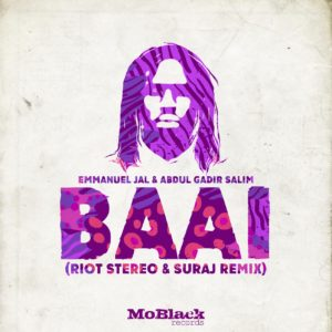 Emmanuel Jal, Abdul Gadir Salim, Baai, Riot Stereo & SURAJ Remix, mp3, download, datafilehost, toxicwap, fakaza, Afro House, Afro House 2019, Afro House Mix, Afro House Music, Afro Tech, House Music