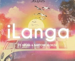 JazziDisciples, iLanga, Mpura, Baritone Hlokza, mp3, download, datafilehost, toxicwap, fakaza, Afro House, Afro House 2019, Afro House Mix, Afro House Music, House Music, Amapiano, Amapiano 2019, Amapiano Mix, Amapiano Music