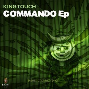 King Touch, Commando, download ,zip, zippyshare, fakaza, EP, datafilehost, album, Deep House Mix, Deep House, Deep House Music, Deep Tech, Afro Deep Tech, House Music