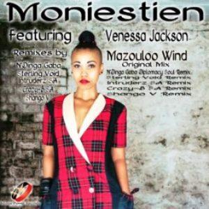 Moniestien, Venessa Jackson, Mazouloo Wind, Intruderz SA Remix, mp3, download, datafilehost, toxicwap, fakaza, Afro House, Afro House 2019, Afro House Mix, Afro House Music, Afro Tech, House Music