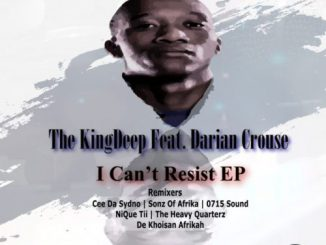The Kingdeep, Darian Crouse, I Can't Resist, download ,zip, zippyshare, fakaza, EP, datafilehost, album, Afro House, Afro House 2019, Afro House Mix, Afro House Music, Afro Tech, House Music