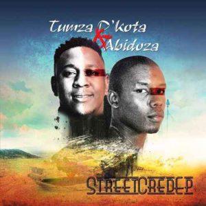 Tumza D'kota, Abidoza, Street Cred, download ,zip, zippyshare, fakaza, EP, datafilehost, album, Afro House, Afro House 2019, Afro House Mix, Afro House Music, Afro Tech, House Music