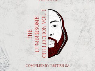 Various Artists, The Cumbersome Collection Vol 1 Compiled by British SA, The Cumbersome Collection Vol 1, Candid Beings Records, download ,zip, zippyshare, fakaza, EP, datafilehost, album, Deep House Mix, Deep House, Deep House Music, Deep Tech, Afro Deep Tech, House Music